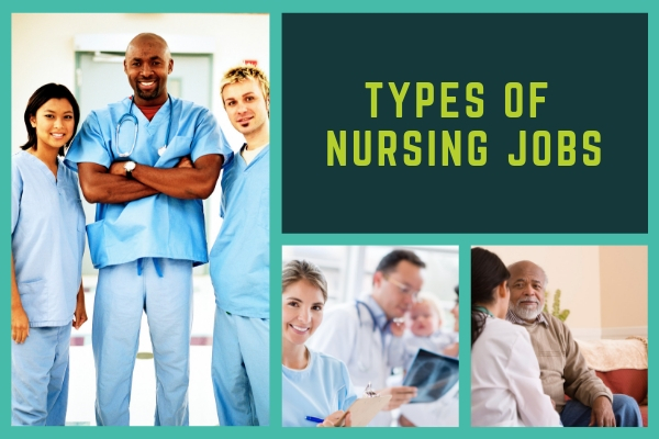 types of nursing jobs